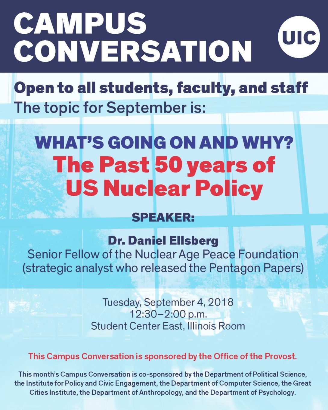 Campus Conversation Sept. 4, 2018: The Past 50 Years of U.S. Nuclear Policy